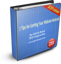 7 Tips for Getting Your Website Noticed - Special Report