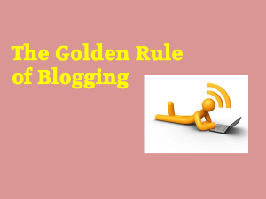 Golden rule of blogging